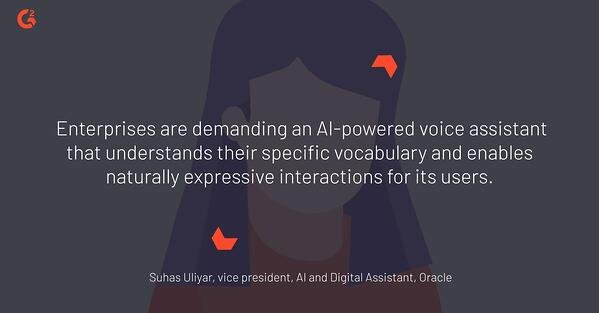 AI-powered voice assistants are in demand