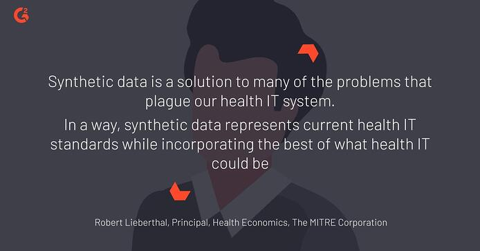 Robert Lieberthal's quote on synthetic data as a solution in the healthcare industry