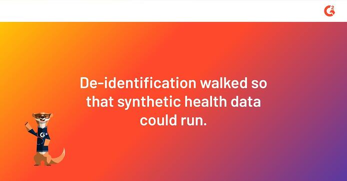 de-identification walked so that synthetic health data could run