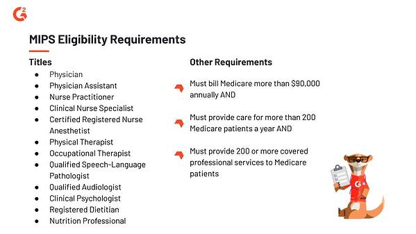 MIPS Eligibility Requirements these have an impact on physicians and the MedTech industry