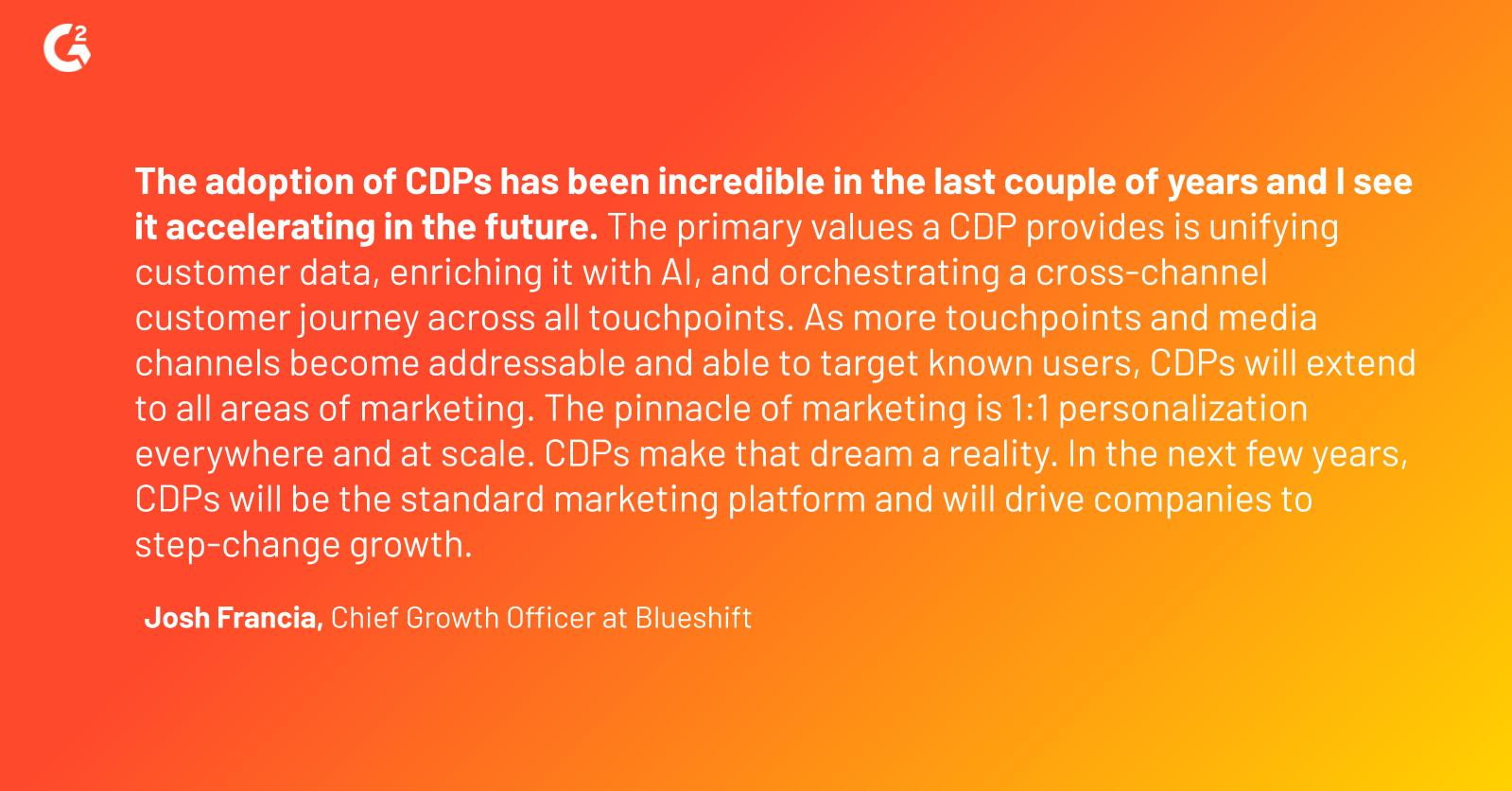 Josh Francia, of Blueshift, on why CDPs have been integral in MarTech with AI in the last few years.