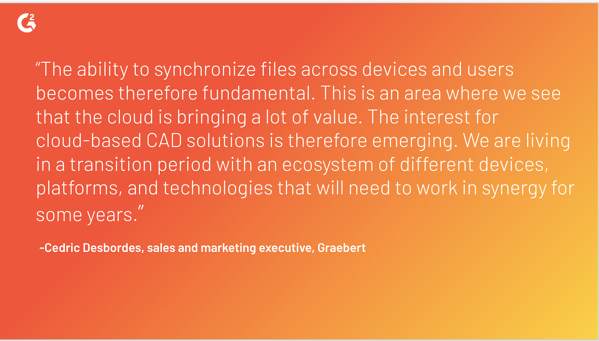 Cedric Desbordes of Graebert quote about cloud-based CAD or computed-automated design solutions
