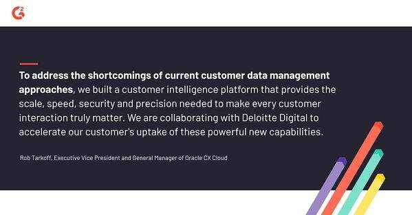 Rob Tarkoff, Executive VP and GM of Oracle CX Cloud, speaks to the benefits of customer data and their mission to build a platform that provides everything necessary to accommodate customer interaction.