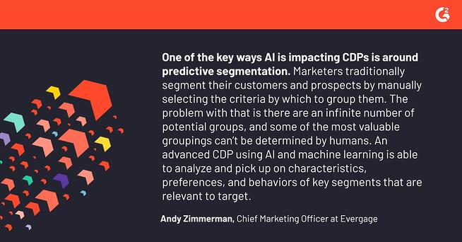 Andy Zimmerman testimonial about ways AI is impacting CDPs in MarTech