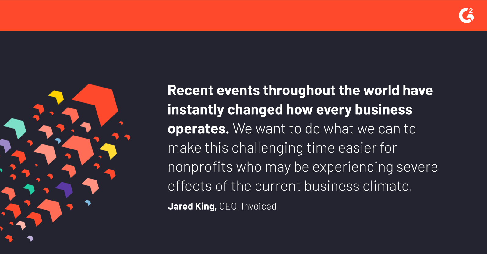 Jared King, CEO of Invoiced explains why the company has offered free services in light of the COVID-19 health crisis.